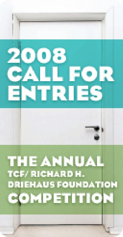 2008 Third Coast  / Richard H. Driehaus Foundation Competition banner
