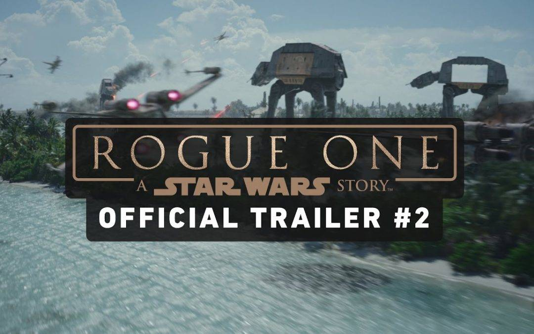 Just in: Rogue One: A Star Wars Story Trailer
