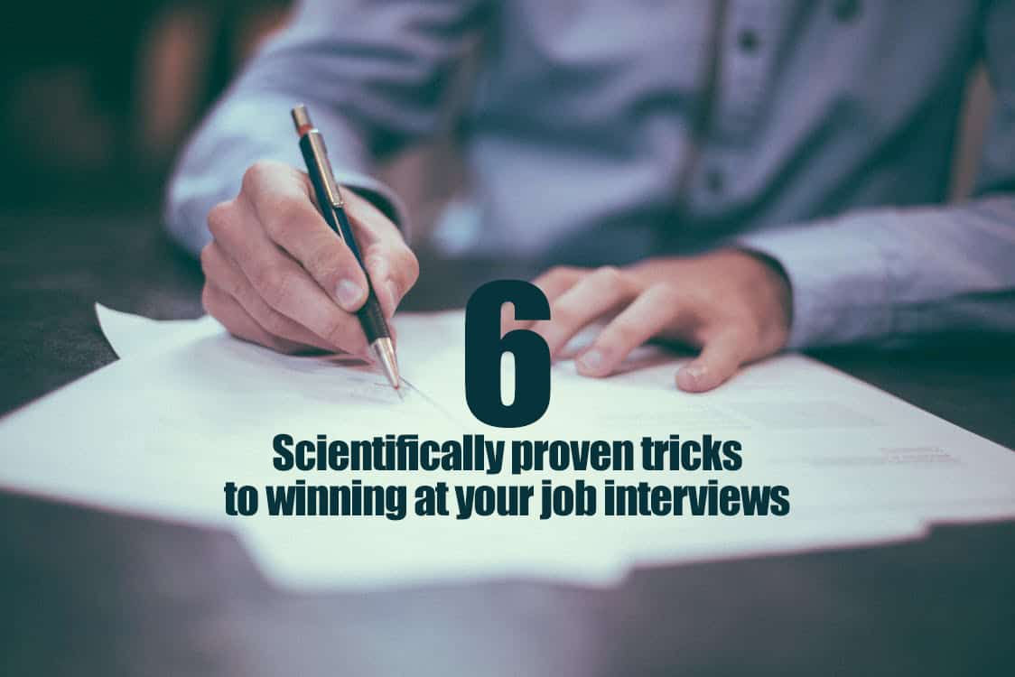 Six Scientifically proven tricks to good job interviews/first dates