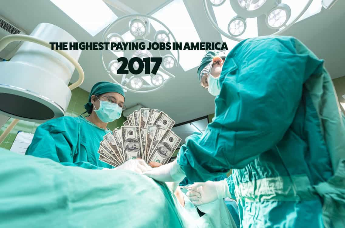 The Highest Paying Jobs in America in 2017