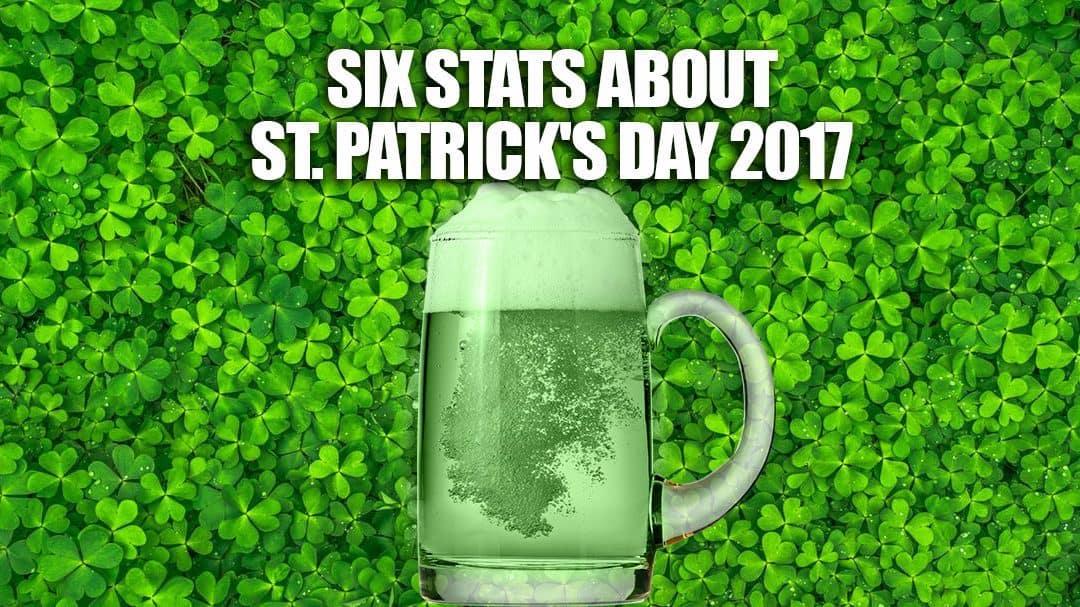 Six Stats About St. Patrick's Day 2017