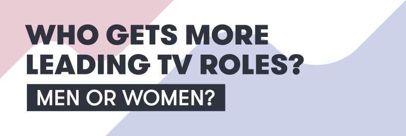 Gender in Lead Roles Header