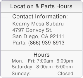 Kearny Mesa Subaru San Diego Parts Department Hours of Operation and Contact Information
