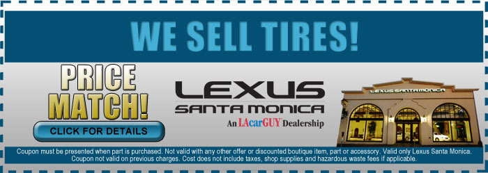 Lexus Santa Monica Tire Sale Service Special, Los Angeles, CA