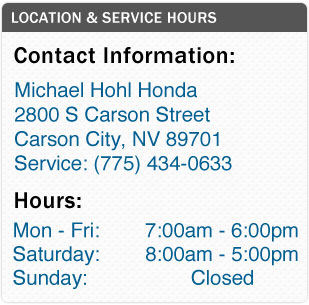 Michael Hohl Honda's Service Department Hours, Location, Contact Information
