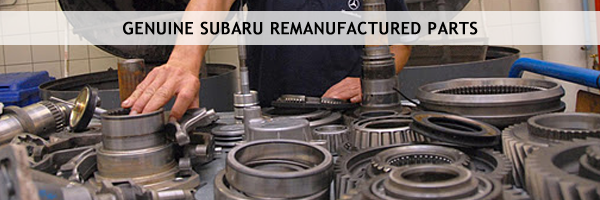 Subaru High Quality Remanufactured Auto-Parts provided by Carlsen Subaru in Redwood City, California