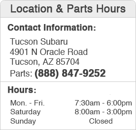Tucson Subaru Parts Department Location, Hours, Contact Information
