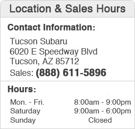 Tucson Subaru Sales Department Hours, Location, Contact Information