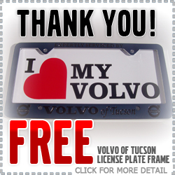 Free Volvo of Tucson License Plate Frame Parts & Service Discount Coupon, Tucson, Arizona