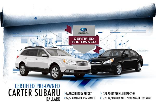 Carter Subaru Ballard Certified Pre-Owned Program in Seattle, Washington