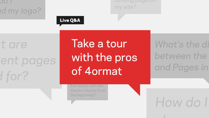 Live Q&A | Take a tour with the pros of 4ormat