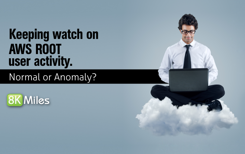 CloudWatch + Lambda Case 2- Keeping watch on AWS ROOT user activity is normal or anomaly ?