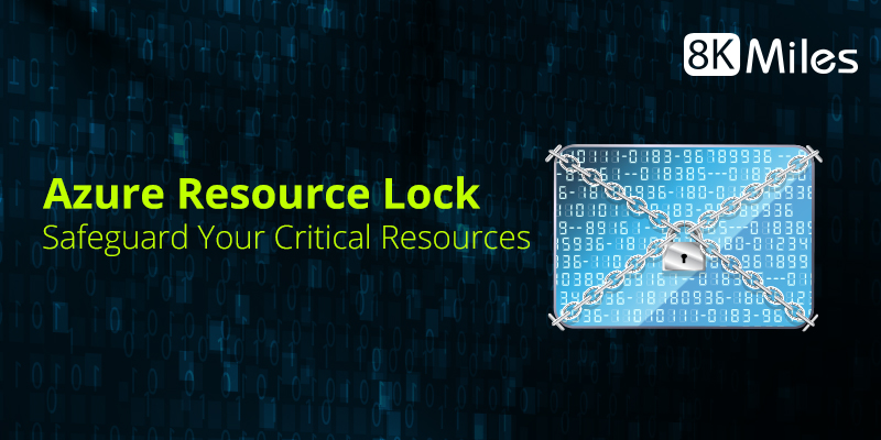 Azure Resource Lock: Safeguard Your Critical Resources