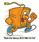 Book it for Literacy 5K & 1 Mile Tot-Trot