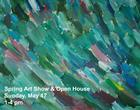 Spring Art Show & Open House