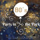 80s Party in the Park