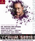 "Lyceum Series - Dr. Michael Eric Dyson Presents ""Social Justice"""