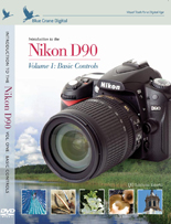 Introduction to the Nikon D90: Vol. 1