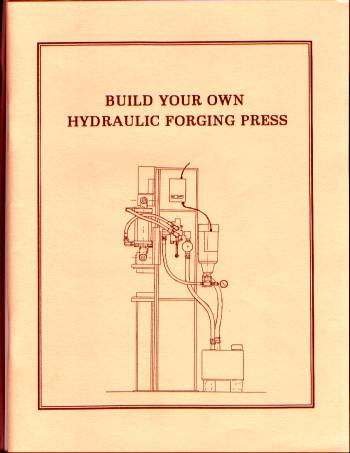 Build Hydraulic Forging Press Forge Blacksmith How To Make ...