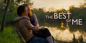 "read about Movie Review: ""The Best of Me"""
