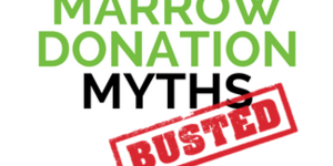 read about Myths about Bone Marrow and Stem Cell Donation