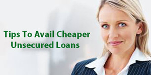 read about 7 Tips to Help You Avail Cheaper Unsecured Personal Loan