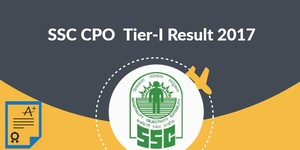 read about SSC CPO Result 2017, Check SSC CPO Tier-I Result, Cut Off Marks Here