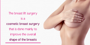 read about Breast Lift Surgery for Better Proportionate Breast Contours