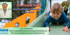read about Dr. Sanjay Sarup Is Dedicated In Providing Bone Disorder In Children