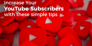 read about Increase Your YouTube Channel Subscribers by Using these Ideas