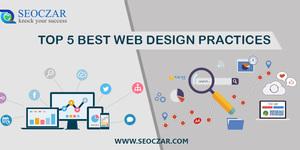 read about Top 5 Best Website Design Practices