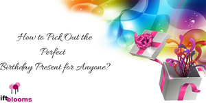 read about How One Can Select Perfect Birthday Gift? Best Tips That Works