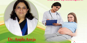 read about Pursue Exceptional Outcomes with Dr. Anjila Aneja the Best Gynaecologi
