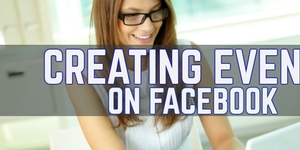 read about 4 Easy Steps To Create Events On Facebook!!( Facebook Help)