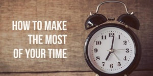 read about How to Make The Most of Your Time at Home