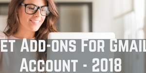 read about Get Add-Ons For The Gmail Account? - Latest Version - 2018