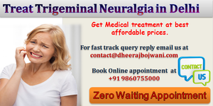 read about Cost of Treating Trigeminal Neuralgia in Delhi with Special Packages