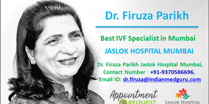 read about Choose the Best IVF Specialist in Mumbai - Dr. Firuza Parikh