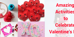 read about Some Amazing Activities to Celebrate Valentine's Day for all levels