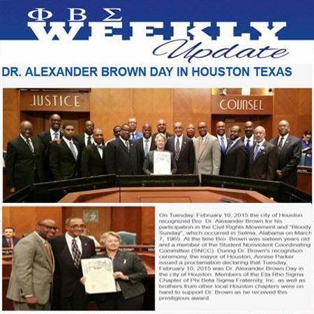 "On Tuesday, February 10, 2015 the city of Houston recognized Bro. Dr. Alexander Brown for his participation in the Civil Rights Movement and ""Bloody Sunday"", which occurred in Selma, Alabama on March"