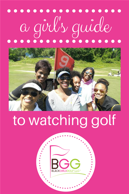 Girl's Guide To Watching Golf