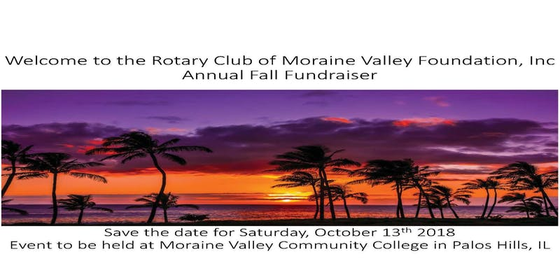 2018 Rotary Club of Moraine Valley Foundation, Inc. fundraiser