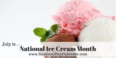 July - Natl ice cream month