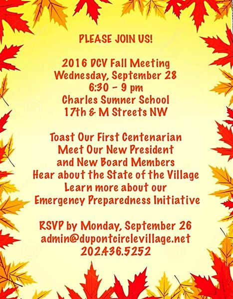 Annual gathering of DCV members  to review and celebrate a year,  and a get a forecast of upcoming events and priorities for our Village. 9/28/2016