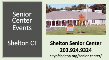 Shelton CT - Sr Center Workshops