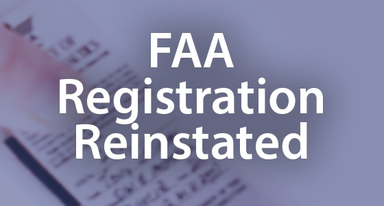 FAA Registration Reinstated