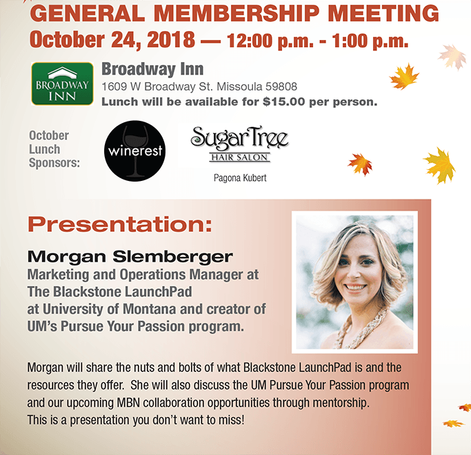 General Meeting is October 24, 2018 at the Broadway Inn