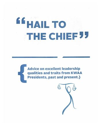 A collection of advice and recollecitons from past KWAA presidents
