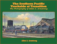 Book, The Southern Pacific Trackside at Transition - click to view details