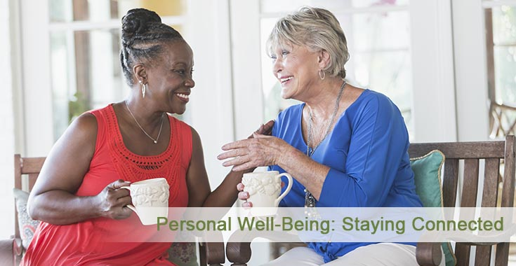 Personal Well Being: Staying Connected